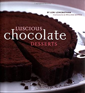 Luscious Chocolate Desserts 9780811835169