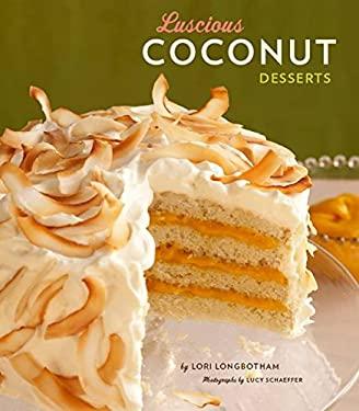 Luscious Coconut Desserts 9780811865999