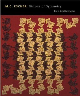 M.C. Escher: Visions of Symmetry 9780810943087