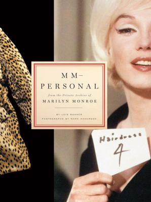 MM-Personal: From the Private Archive of Marilyn Monroe 9780810995871