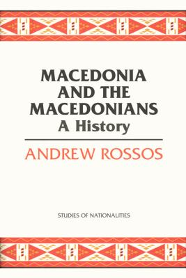 Macedonia and the Macedonians: A History 9780817948825
