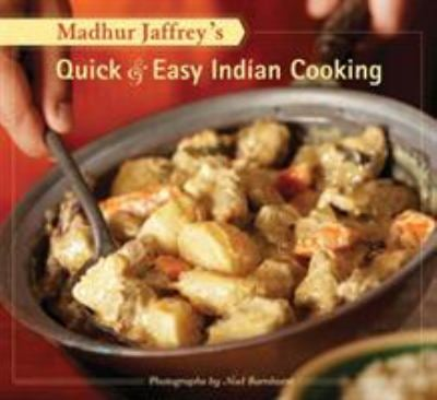 Madhur Jaffrey's Quick & Easy Indian Cooking 9780811859011