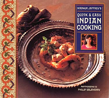 Madhur Jaffrey's Quick and Easy Indian Cooking 9780811811835