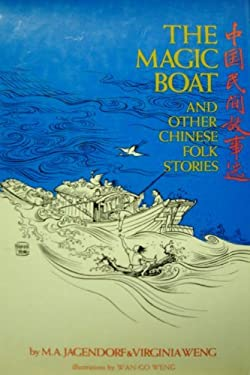 Magic Boat and Other Chinese Folk Stories