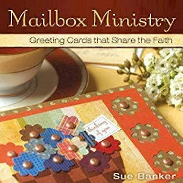 Mailbox Ministry: Greeting Cards That Share the Faith 9780819223074