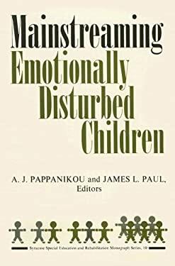 Mainstreaming Emotionally Disturbed Children 9780815601364