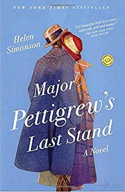 Major Pettigrew's Last Stand 9780812981223