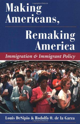 Making Americans, Remaking America 9780813319445