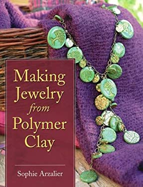 Making Jewelry from Polymer Clay 9780811706940