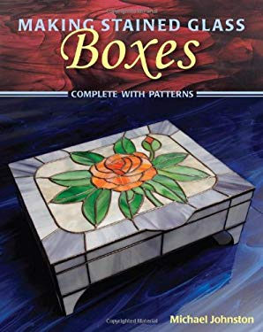 Making Stained Glass Boxes 9780811735940