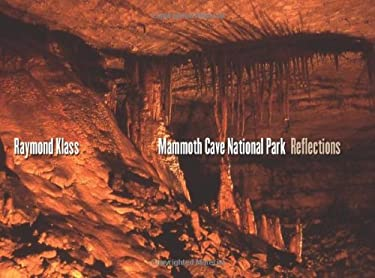 Mammoth Cave National Park: Reflections 9780813123530