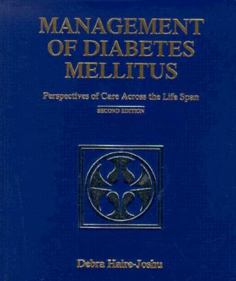 Management of Diabetes Mellitus: Perspectives of Care Across the Lifespan 9780815142232