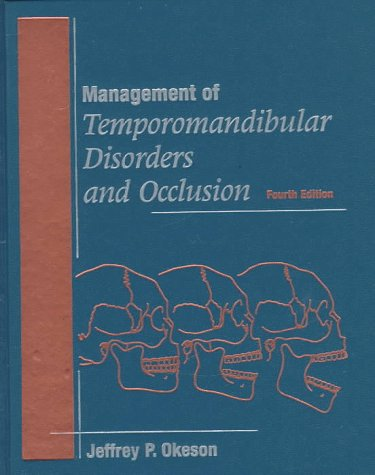 Management of Temporomandibular Disorders and Occlusion 9780815169390