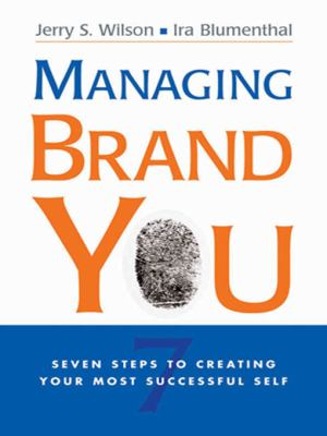 Managing Brand You: Seven Steps to Creating Your Most Successful Self 9780814410684