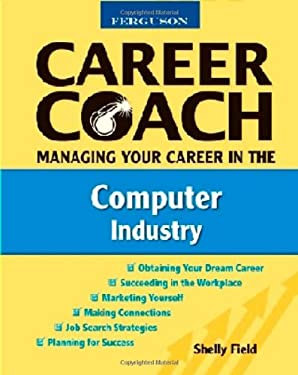 Managing Your Career in the Computer Industry 9780816053582