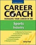 Managing Your Career in the Sports Industry 9780816053537