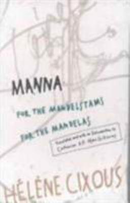 Manna: For the Mandelstams for the Mandelas 9780816621149