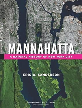 Mannahatta: A Natural History of New York City 9780810996335