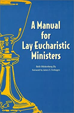 Manual for Lay Eucharistic Ministers