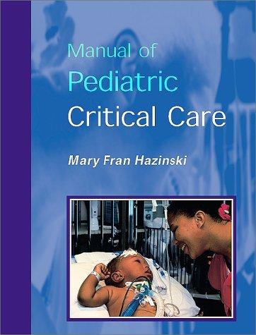 Manual of Pediatric Critical Care 9780815142300