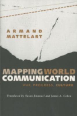 Mapping World Communication 9780816622627
