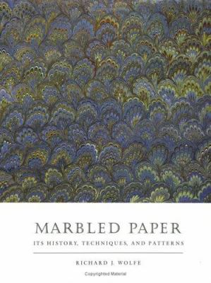 Marbled Paper: Its History, Techniques, and Patterns 9780812281880