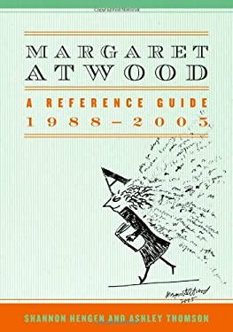 Margaret Atwood: A Reference Guide, 1988-2005 9780810859043