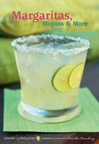 Margaritas, Mojitos & More 9780811862097