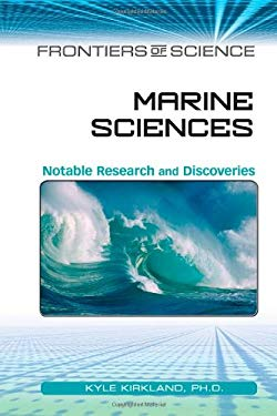 Marine Sciences: Notable Research and Discoveries 9780816074433