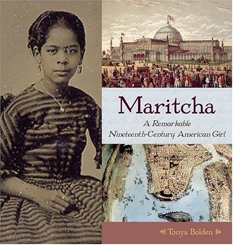 Maritcha: A Nineteenth-Century American Girl 9780810950450