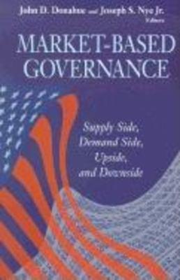 Market-Based Governance: Supply Side, Demand Side, Upside, and Downside 9780815706274