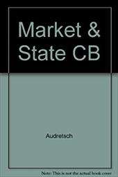 Market and the State: Government Policy Towards Business in Europe, Japan, and the USA