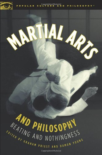 Martial Arts and Philosophy: Beating and Nothingness 9780812696844