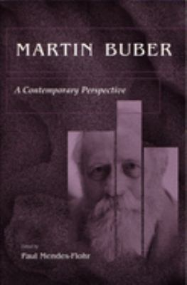Martin Buber: A Contemporary Perspective 9780815629375