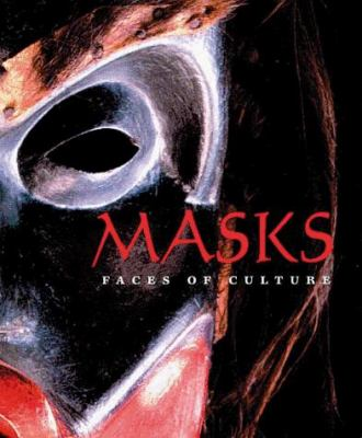Masks: Faces of Culture 9780810943797