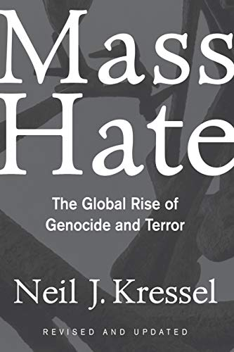 Mass Hate: The Global Rise of Genocide and Terror 9780813339511