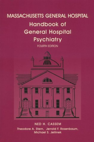 Massachusetts General Hospital Handbook of General Hospital Psychiatry: Year Book Handbooks Series 9780815114789