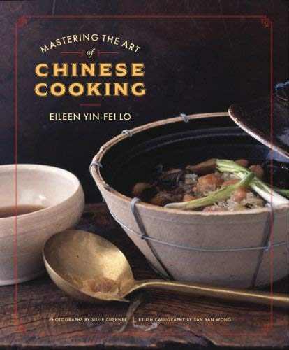 Mastering the Art of Chinese Cooking 9780811859332