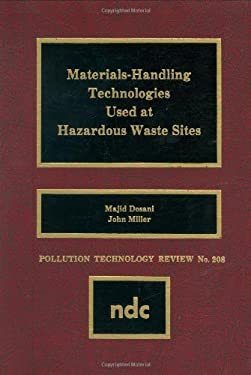 Materials Handling Technologies Used at Hazardous Waste Sites 9780815512998