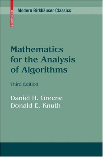 Mathematics for the Analysis of Algorithms 9780817647285