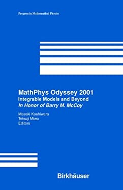Mathphys Odyssey 2001: Integrable Models and Beyond 9780817642600