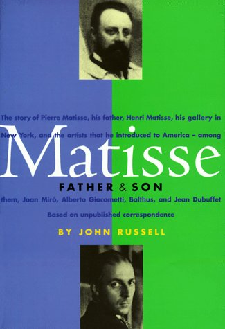 Matisse: Father and Son 9780810943780