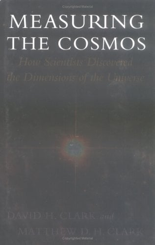 Measuring the Cosmos: How Scientists Discovered the Dimensions of the Universe
