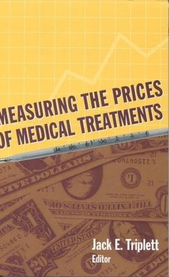 Measuring the Prices of Medical Treatments 9780815783435