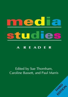 Media Studies: A Reader -- 3rd Edition 9780814796269