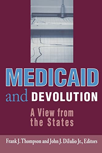 Medicaid and Devolution: A View from the States 9780815784517