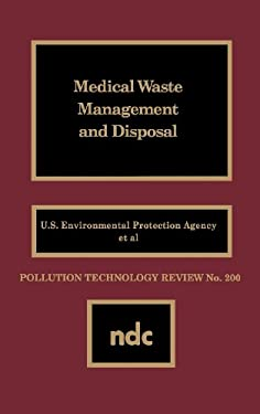 Medical Waste Management and Disposal 9780815512646