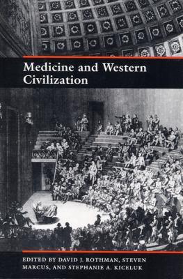 Medicine and Western Civilization 9780813521909