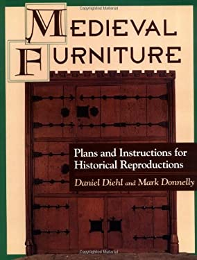 Medieval Furniture: Plans and Instructions for Historical Reproductions 9780811728546