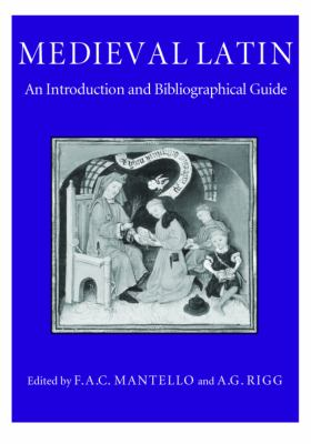 Medieval Latin: An Introduction and Bibliographical Guide 9780813208428